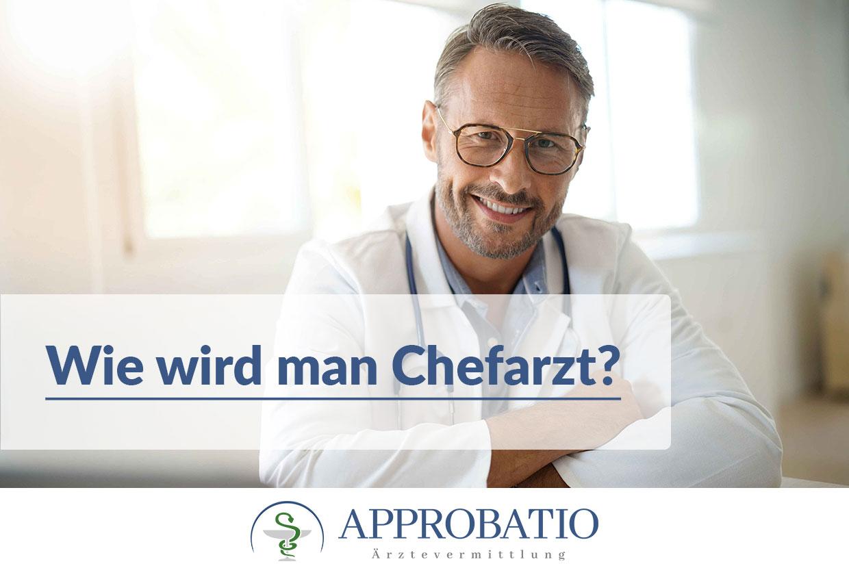 Chefarzt werden